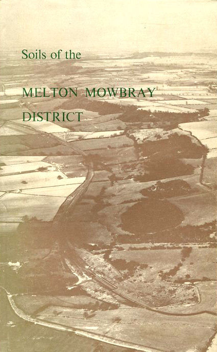 Image for Soils of the Melton Mowbray district (Sheet 142), (Memoirs of the Soil Survey of Great Britain)