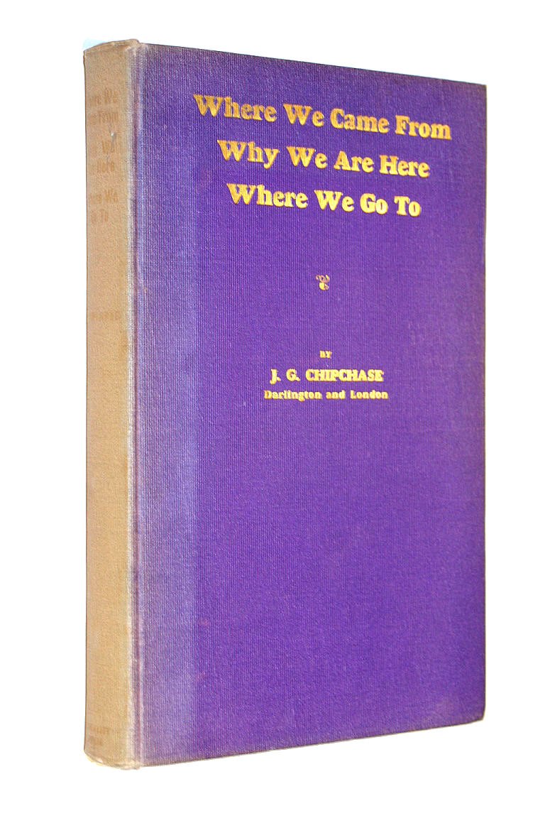 Image for Where we came from; why we are here; where we go to