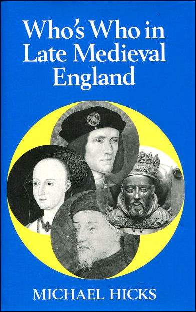 Image for Who's Who in Late Mediaeval England, 1272-1485