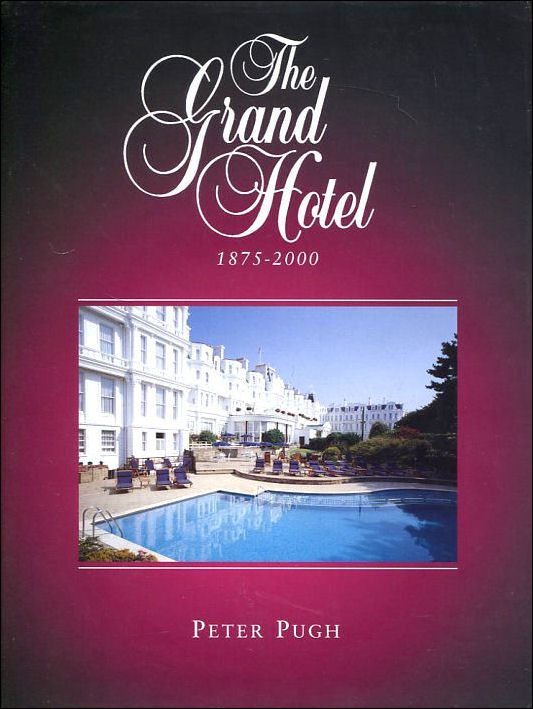 Image for The Grand Hotel, 1875-2000