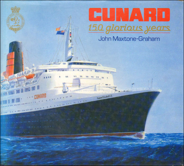 Image for Cunard: 150 Glorious Years