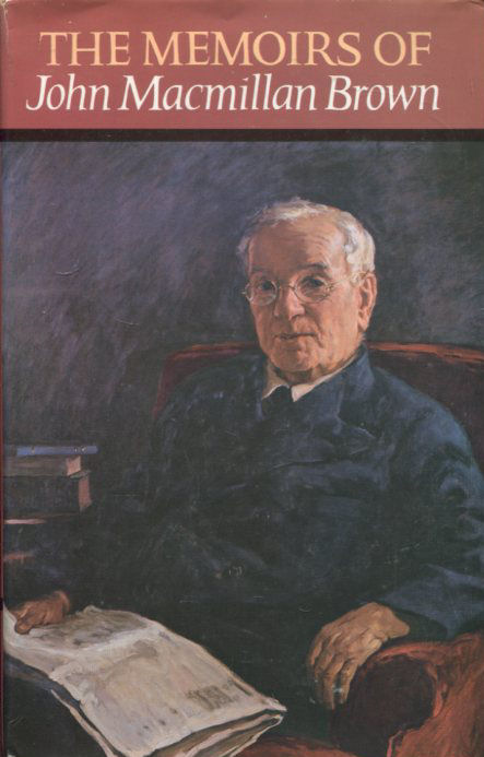 Image for The Memoirs of John Macmillan Brown