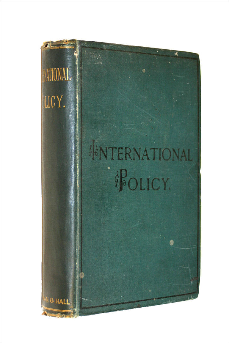 Image for International Policy: Essays on the foreign relation of England
