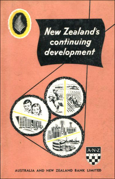 Image for New Zealand's continuing development;: An introduction of the more important aspects of the New Zealand economy