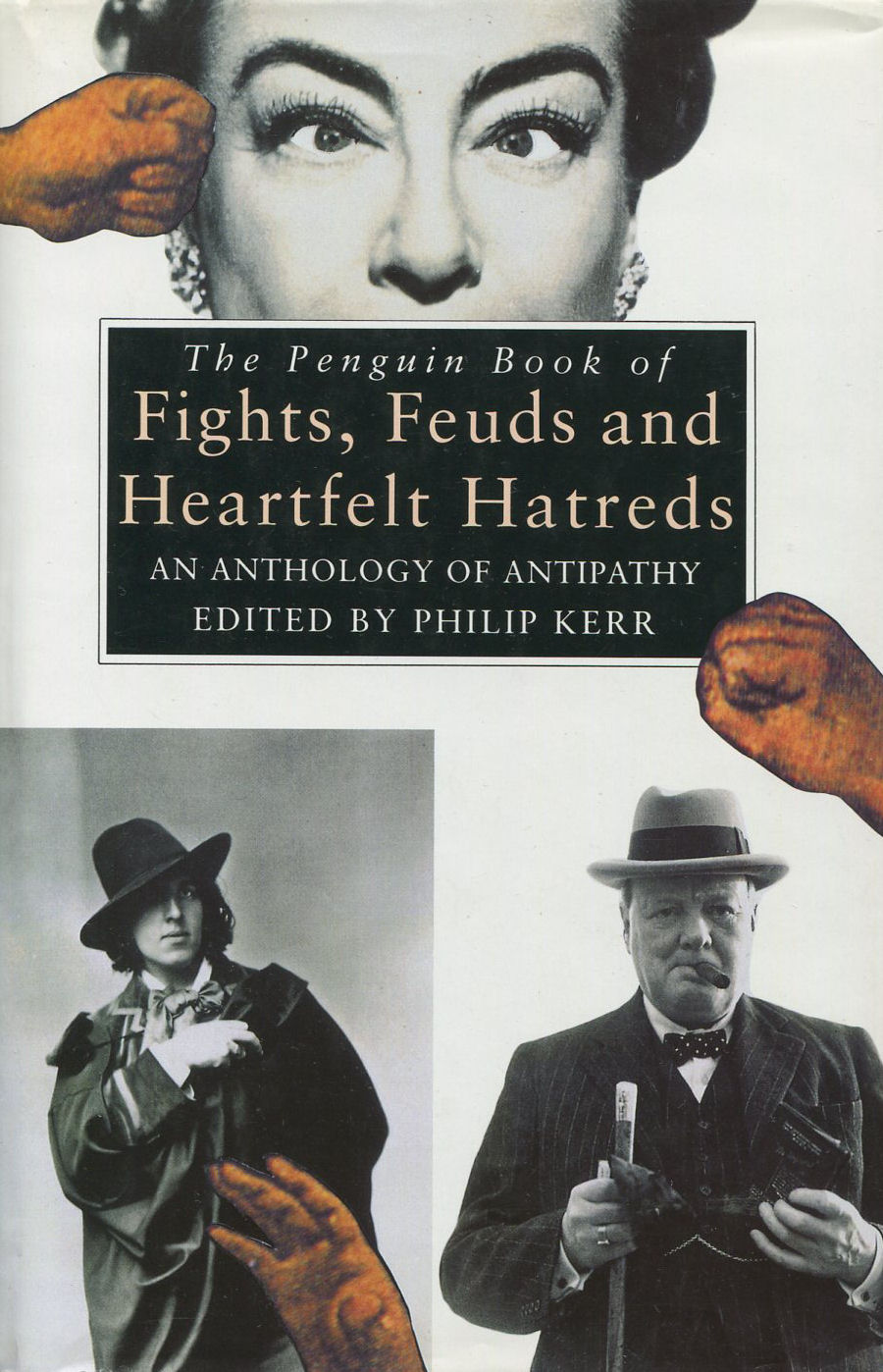 Image for The Penguin Book of Fights, Feuds and Heartfelt Hatreds: An Anthology of Antipathy
