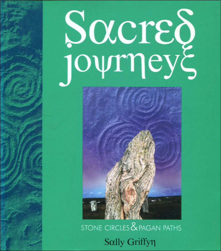 Image for Sacred Journey: Stone Circles and Pagan Paths