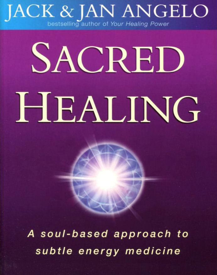 Image for Sacred Healing: A soul-based approach to subtle energy medicine
