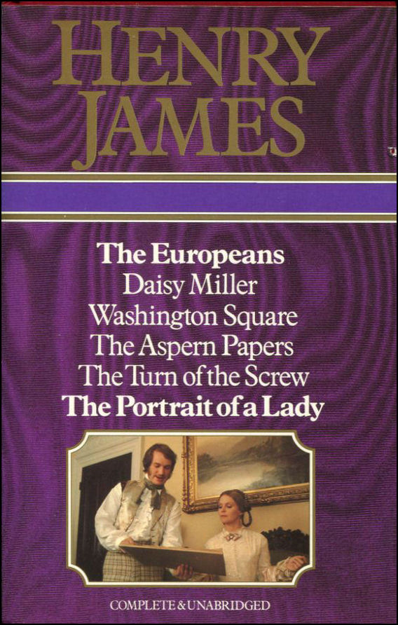 Image for The Europeans, Daisy Miller, Washington Square, The Aspern Papers, The Turn of the Screw, The Portrait of Lady