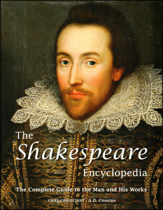 The Shakespeare Encyclopaedia, A.D. Cousins [Editor]