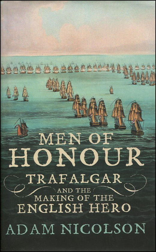 Image for Men of Honour: Trafalgar and the Making of the English Hero