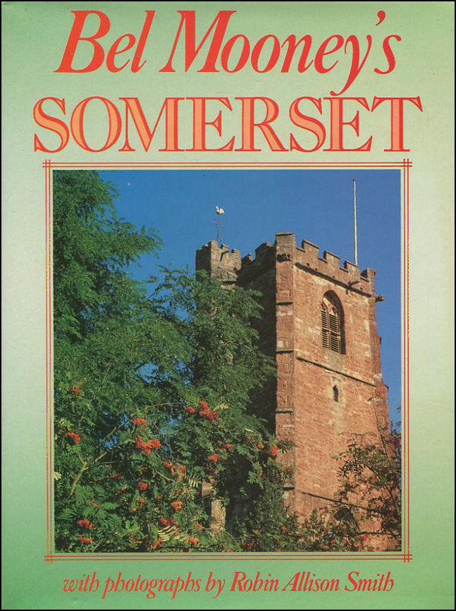 Image for Bel Mooney's Somerset