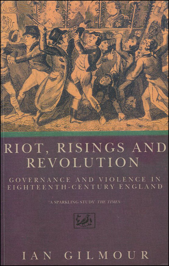 Image for Riots, Rising And Revolution: Governance and Violence in Eighteenth Century England