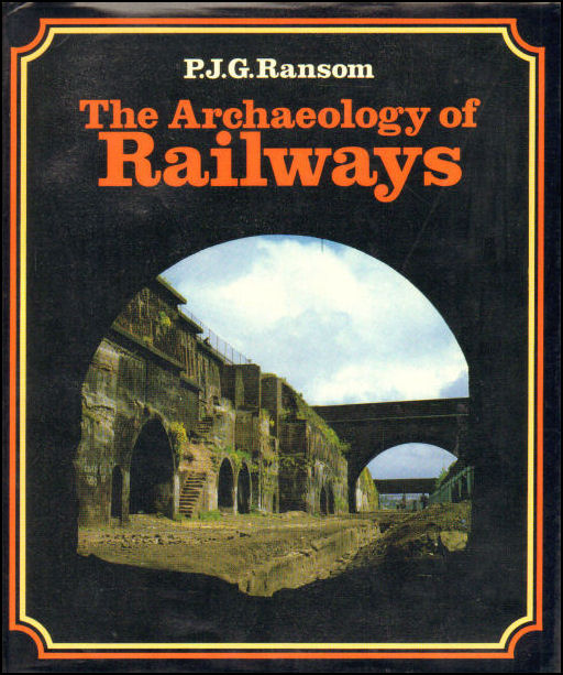 Image for Archaeology of Railways