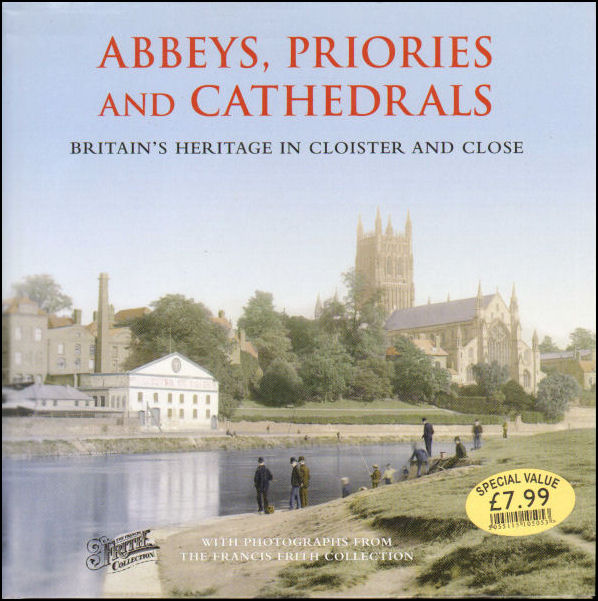 Image for Abbeys, Priories and Cathedrals
