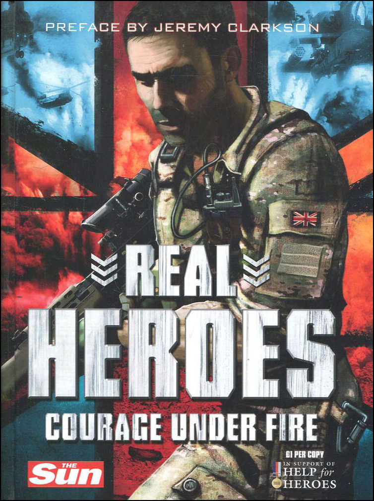 Image for Real Heroes: Courage Under Fire