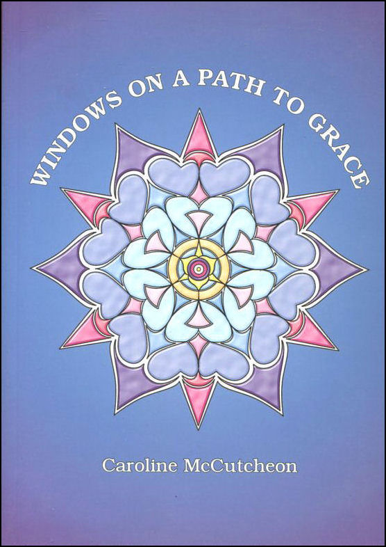 Image for Windows on a Path to Grace: A Guidebook for the Spiritual Journey