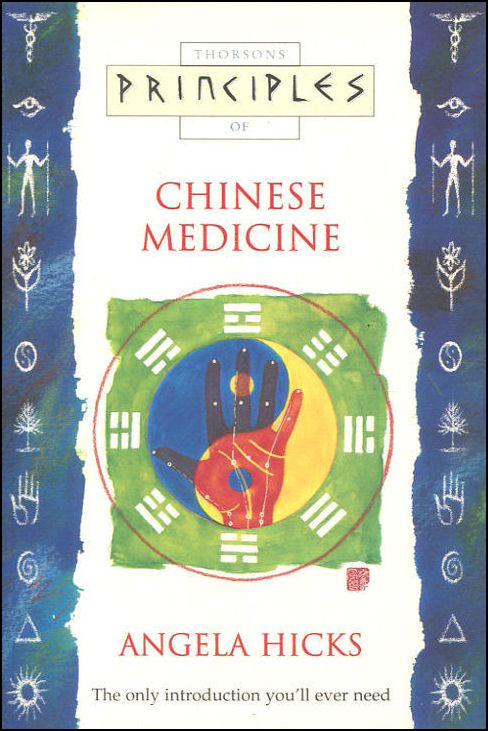 Image for Principles of Chinese Medicine: The only introduction you'll ever need