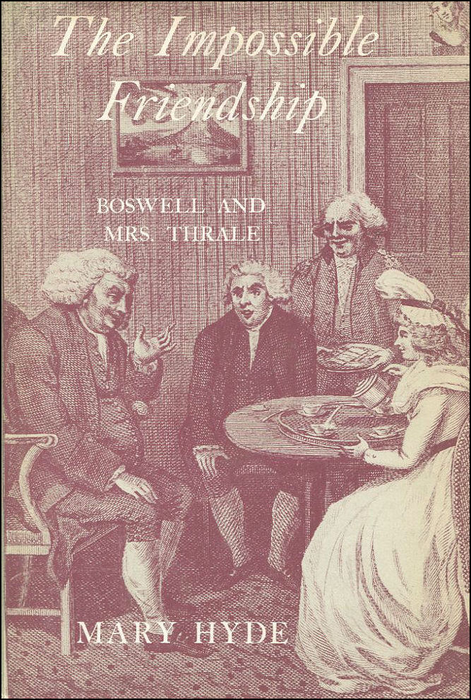 Image for The Impossible Friendship: Boswell and Mrs.Thrale