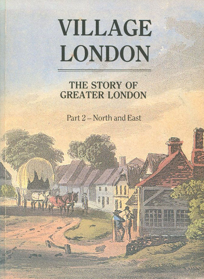 Village London: The Story of Greater London, Part 2 - North and East, Walford, Edward