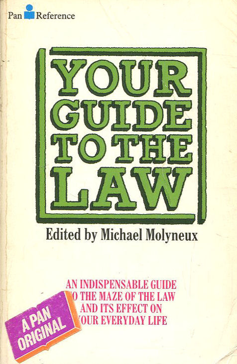 Your Guide to the Law, Molyneux, Michael [Editor]