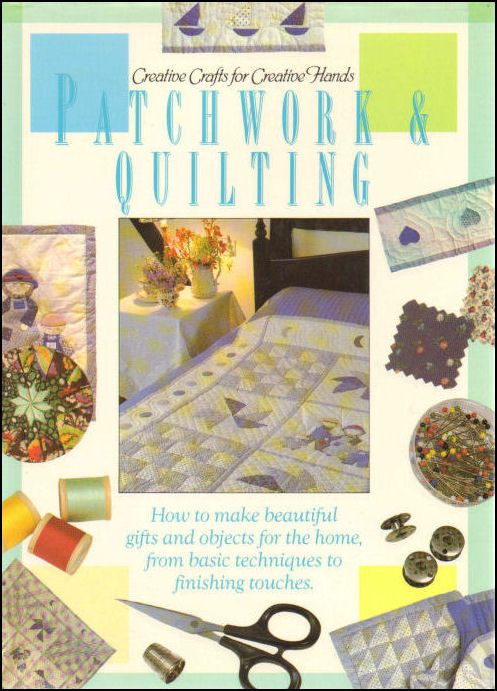 Image for Patchwork and Quilting (Creative Crafts for Creative Hands)