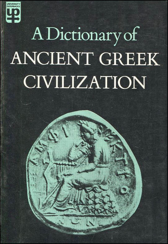 Image for Dictionary of Ancient Greek Civilization