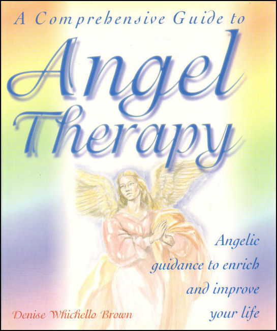 Image for A Comprehensive Guide to Angel Therapy