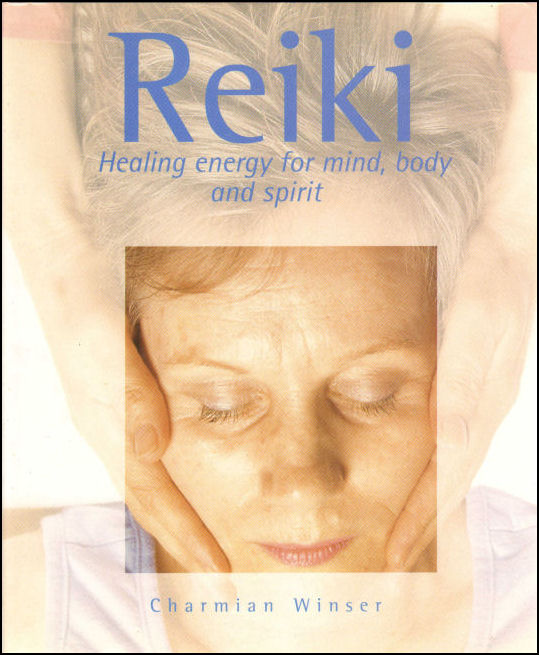 Image for Reiki: Healing Energy for Mind, Body and Spirit