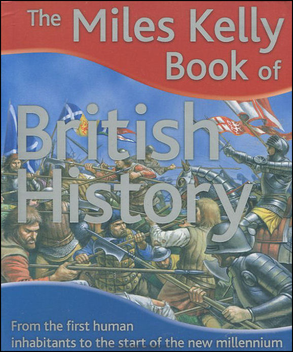 Image for The Miles Kelly Book of British History