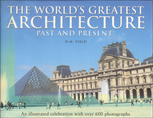 Image for The World's Greatest Architecture Past and Present