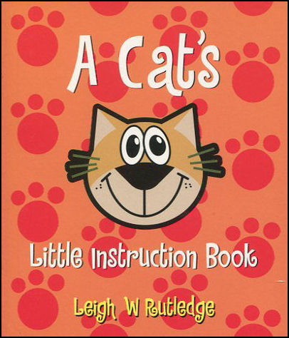 Image for A Cat's Little Instruction Book