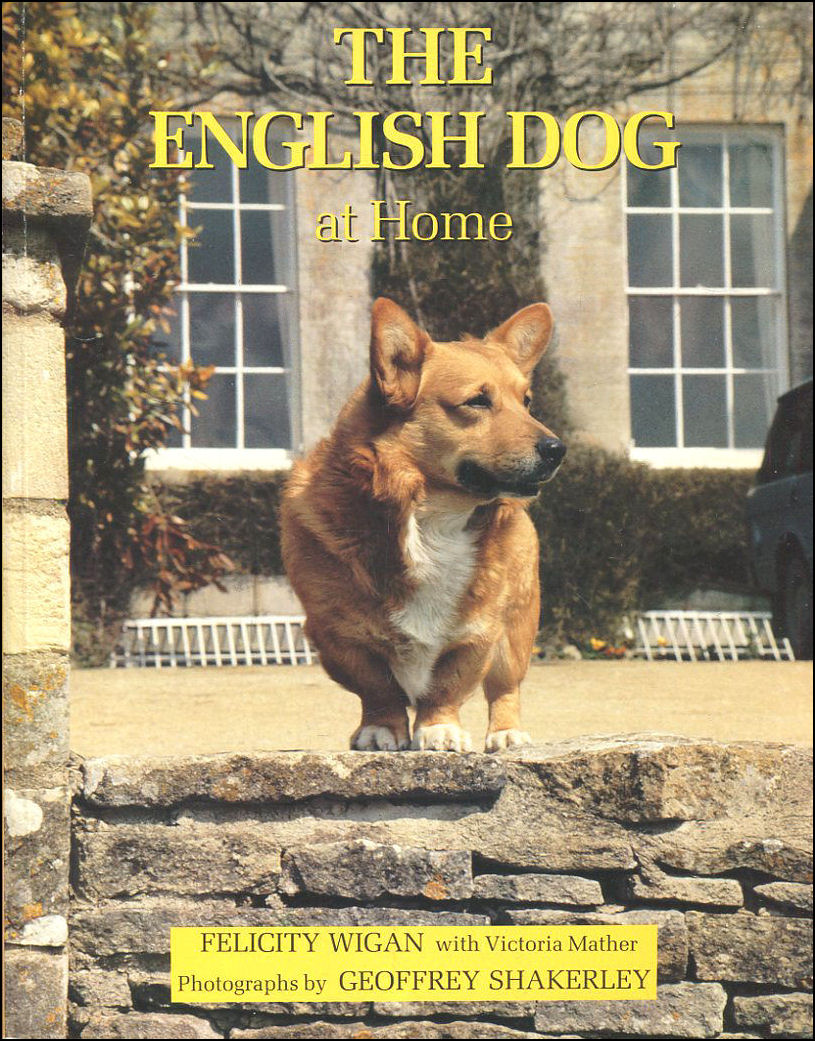 The English Dog at Home, Wigan, Felicity; Mather, Victoria