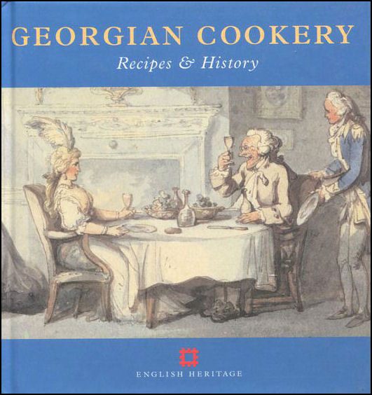 Image for Georgian Cookery: Recipes and History (Cooking Through the Ages)