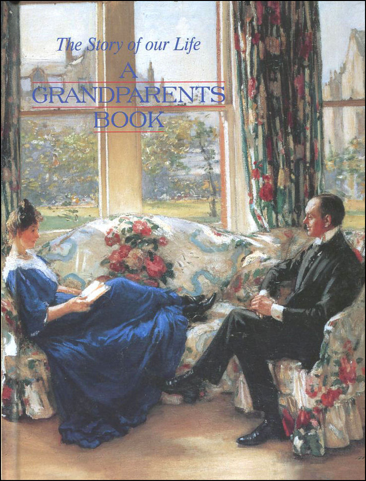 A Grandparents Book: The Story of Our Life