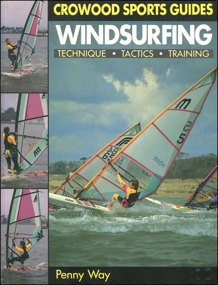 Image for Windsurfing: Techniques, Tactics, Training (Crowood Sports Guides)