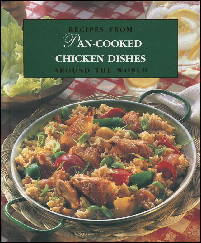 Image for Pan-Cooked Chicken Dishes (Recipes From Around The World)
