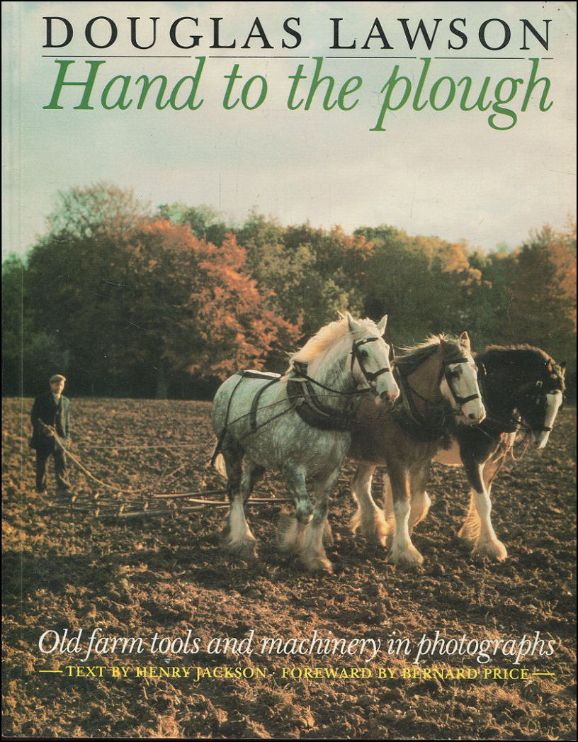 Hand to the Plough, Douglas Lawson