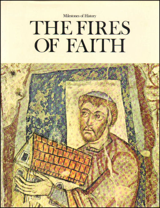 Image for The Fires Of Faith (Milestones Of History)