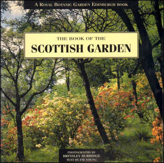 Image for Book of the Scottish Garden (A Royal Botanic Garden Edinburgh Book)