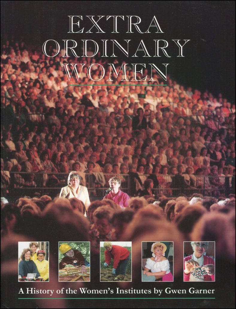 Image for Extra Ordinary Women: History of the Women's Institute