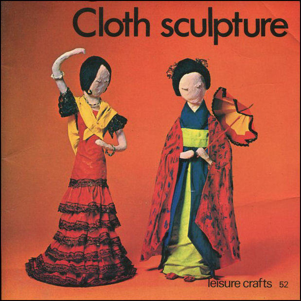 Image for Cloth Sculpture (Leisure Crafts)