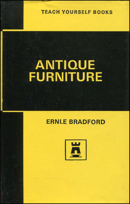 Antique Furniture (Teach Yourself), Bradford, Ernle