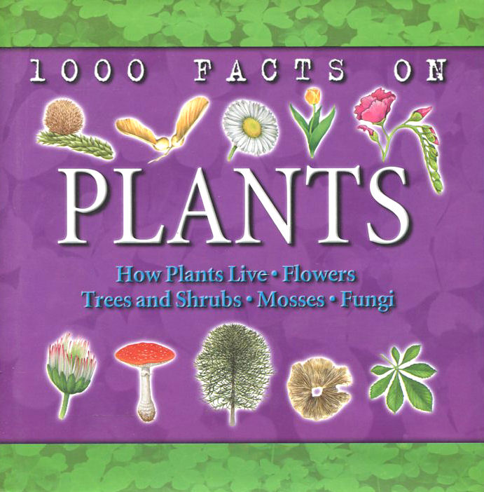 Image for 1000 Facts on Plants