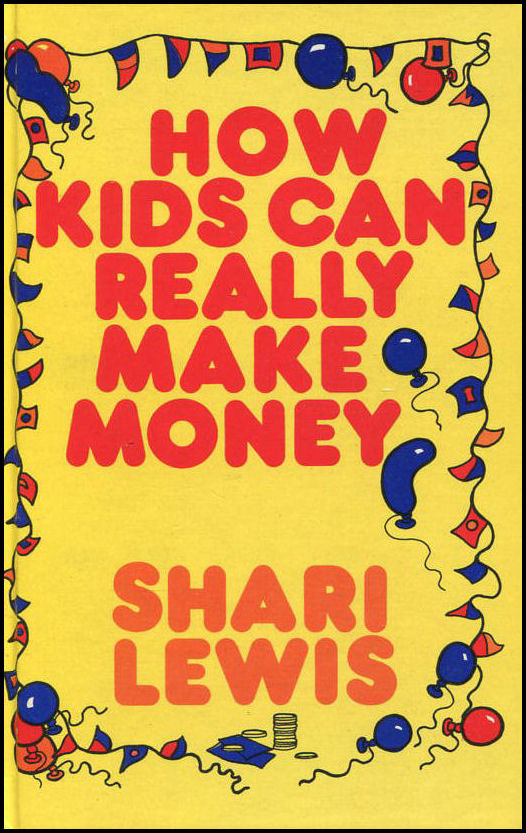 Image for How Kids Can Really Make Money