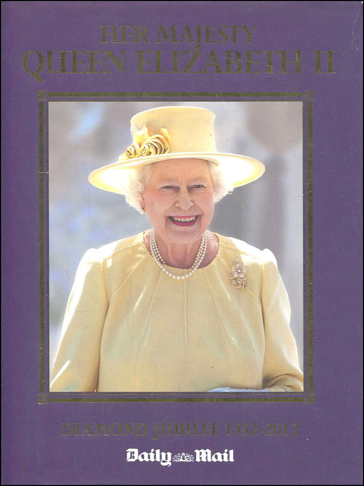 Image for Her Majesty Queen Elizabeth, The Diamond Jubilee