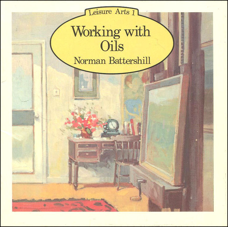 Image for Working with Oils (Leisure Arts)