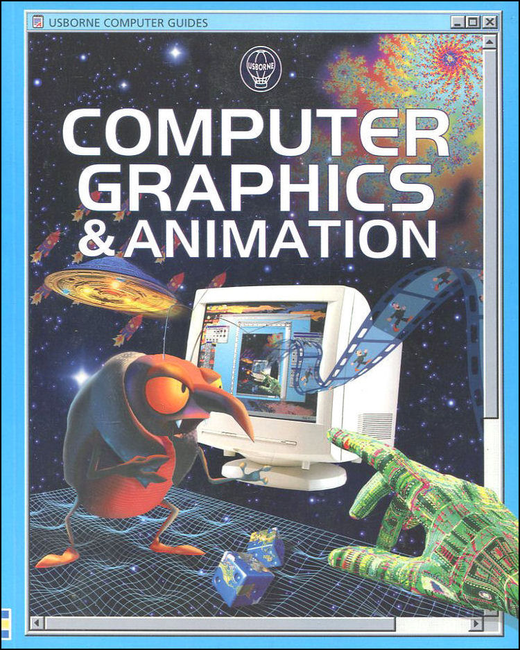 Image for Computer Graphics and Animation (Usborne Computer Guides)