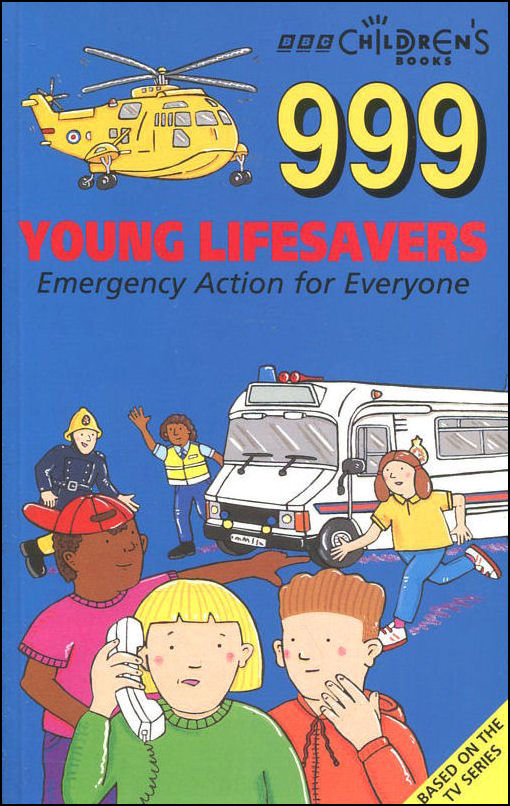 Image for 999 Young Lifesavers: Emergency Alert