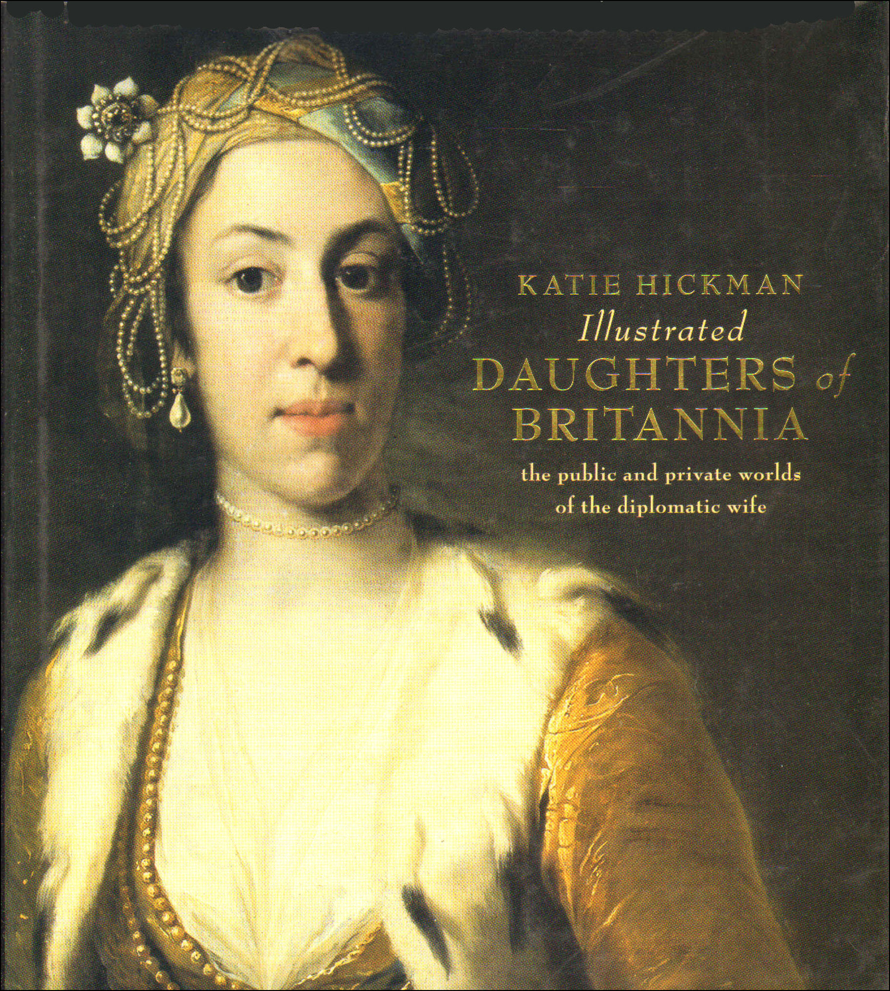 Image for Illustrated Daughters of Britannia: the public and private worlds of the diplomatic wife