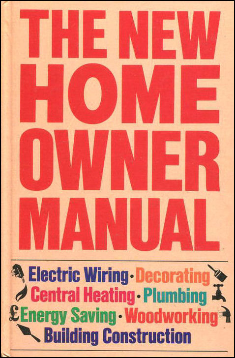 New Home Owner Manual, anon